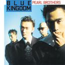BLUE KINGDOM/パール兄弟