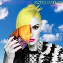 Baby Don't Lie (The Remixes)/Gwen Stefani