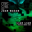 Liar Liar (Remix) (feat. Juan Magan)/Cris Cab