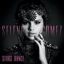 スターズ・ダンス/Selena Gomez