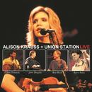 Live/Alison Krauss & Union Station