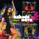 Ao Vivo Pelourinho (Live)/Babado Novo
