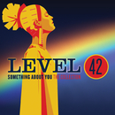 Something About You: The Collection/Level 42