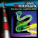 04: Das Haus der vergifteten Bilder/Point Whitmark