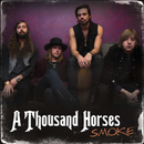 Smoke/A Thousand Horses