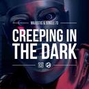 Creeping In The Dark (Armand Van Helden Radio Mix)/Majestic & Jungle 70