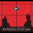 THE MOTION GRAPHIC SOUNDTRACKS FOR SAMURAI FICTION/布袋寅泰