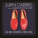 Se Me Olvidó Otra Vez (feat. Marco Antonio Solís)/Juan Gabriel