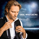 Water Night/Eric Whitacre