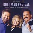 Songs In The Key Of Happy/Goodman Revival
