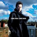 COME RAIN COME SHINE/布袋寅泰