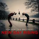 New Day Rising (Radio Edit)/Von Hertzen Brothers