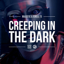 Creeping In The Dark (Preditah Remix)/Majestic & Jungle 70