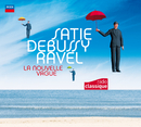 Satie Debussy Ravel : La Nouvelle Vague/Multi Interprètes