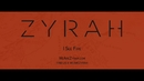 I See Fire (Official Audio)/Zyrah