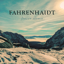 Frozen Silence/Fahrenhaidt