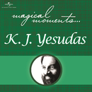 Magical Moments/K.J. Yesudas