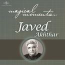 Magical Moments/Javed Akhtar