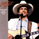 If You Ain't Lovin', You Ain't Livin'/George Strait