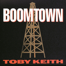 Boomtown/Toby Keith