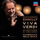 Viva Verdi - Overtures & Preludes/Filarmonica della Scala, Riccardo Chailly