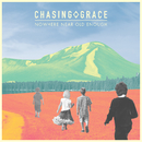 Nowhere Near Old Enough/Chasing Grace