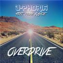 Overdrive (feat. Missi Kaycie)/U-Phoria