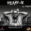 #GiveMeLUV (feat. Tresor)/Heavy-K