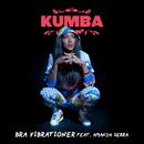 Bra vibrationer (feat. Amanda Serra)/Kumba