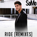 Ride (Remixes)/SoMo