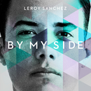 By My Side/Leroy Sanchez