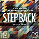 Step Back (Get Down) (feat. Kris Kiss, Shystie, Roya)/Chocolate Puma
