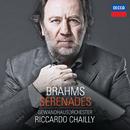 ブラームス:セレナード第1番・第2番/Gewandhausorchester Leipzig, Riccardo Chailly