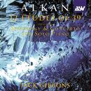 Alkan: 12 Etudes, Op.39/Jack Gibbons