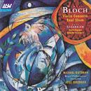 Bloch: Violin Concerto; Baal Shem/Michael Guttman, Royal Philharmonic Orchestra, José Serebrier