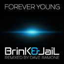 Forever Young (Remixed By Dave Ramone)/DJ:Brink, Jail