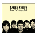 Yours Truly, Angry Mob (Deluxe)/Kaiser Chiefs