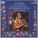 Victoria: Missa Gaudeamus; Missa Pro Victoria; Motets/The Cardinall's Musick, Andrew Carwood