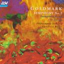 Goldmark: Symphony No.2 in E; In Italien; Der gefesselte Prometheus/Philharmonia Orchestra, Yondani Butt