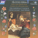 Byrd: Early Latin Church Music; Propers for the Nativity/The Cardinall's Musick, Andrew Carwood, David Skinner