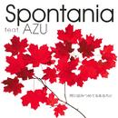 同じ空みつめてるあなたに (feat. AZU)/Spontania