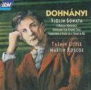 Dohnanyi: Violin Sonata, Op.21; Ruralia Hungarica, Op.32c; Serenade, Op.10/Tasmin Little, Martin Roscoe
