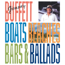 Boats, Beaches, Bars & Ballads/Jimmy Buffett