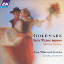 Goldmark: Rustic Wedding Symphony / Sakuntala Overture/Yondani Butt, Royal Philharmonic Orchestra