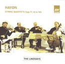 Haydn: String Quartets, Op.77 Nos 1 & 2; Op.42; Op.103/The Lindsays
