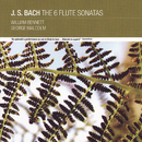 J. S Bach: The 6 Flute Sonatas/William Bennett, George Malcolm, Michael Evans