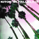 Halleluja (krossa eller krossas)/Kitok