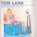 Tom Lark/Tom Lark