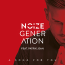 A Song For You (feat. Patrik Jean)/Noize Generation