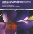 Beethoven and Triebensee Oboe Trios/Marilyn Zupnik, Kathryn Greenbank, Elizabeth Starr Masoudnia
